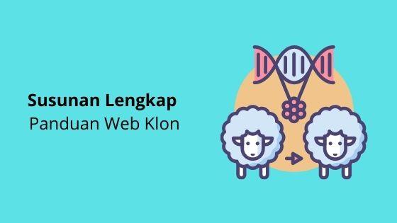 Susunan Lengkap Panduan Web Klon (UAP Tutorial)