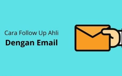 Cara Followup Ahli Secara Direct Melalui Sistem Email (UAP Tutorial)