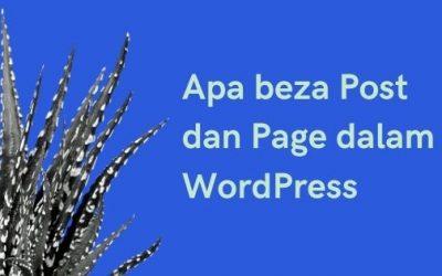 Apa Beza Post dan Page?